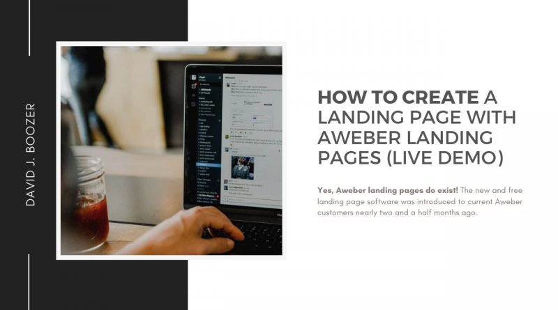 (LIVE DEMO) How To Create Landing Pages With Aweber Landing Page Creator
