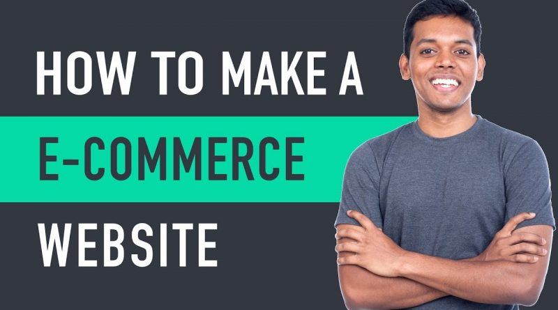 How to Make an E-Commerce Website