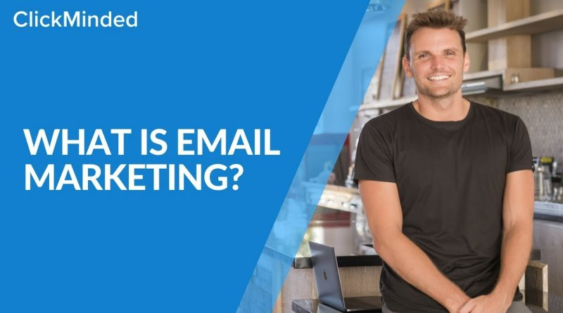 Email Marketing 2020: What is Email Marketing? (Tutorial)