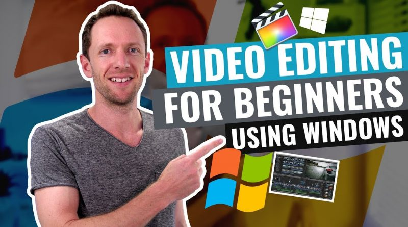 Video Editing for Beginners (Using Windows PC!)