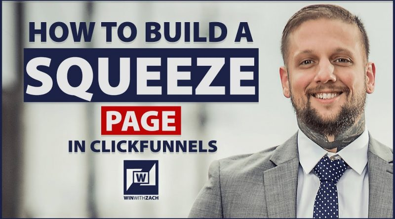 How To Build A Squeeze Page In Clickfunnels