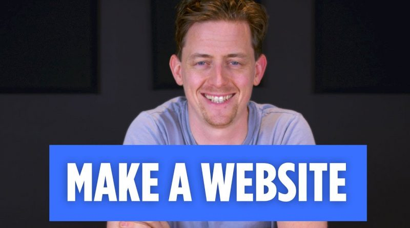 How To Make A Website | Step By Step