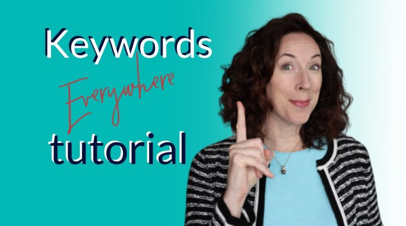 How to use Keywords Everywhere - SEO keyword research tool